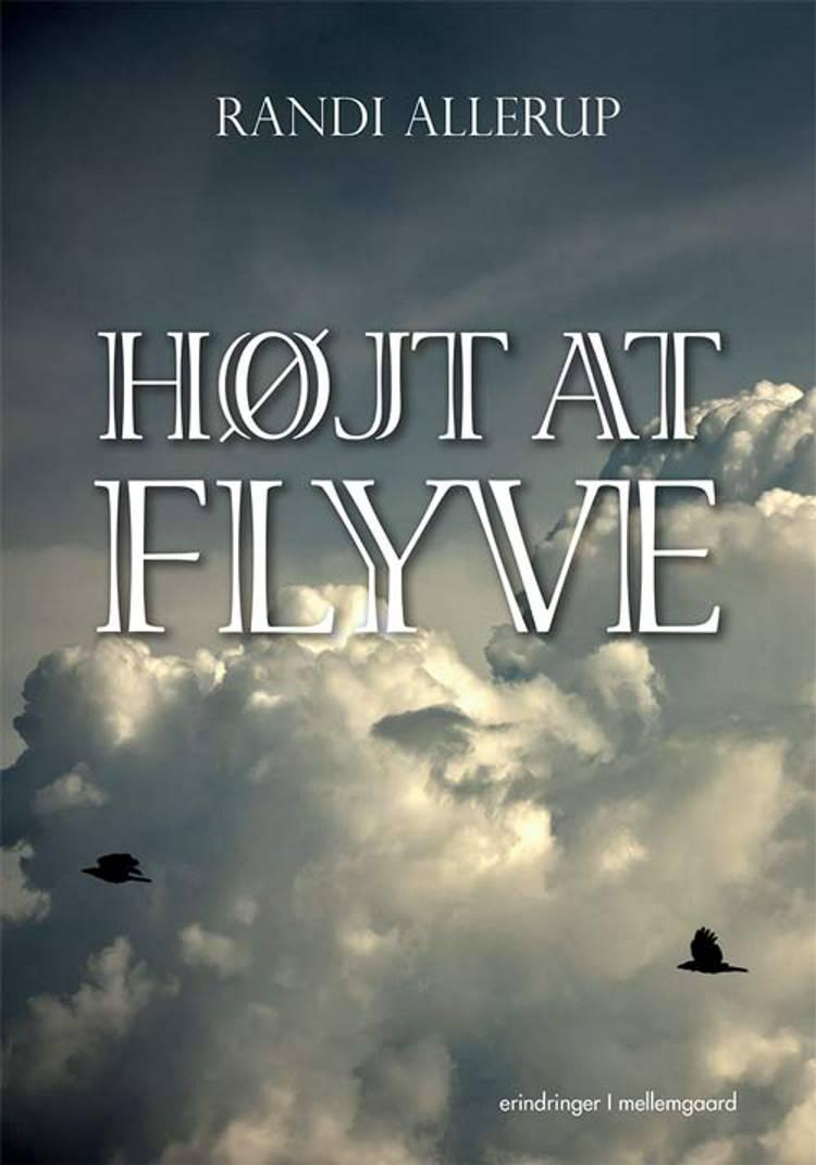 Højt at flyve af Randi Allerup