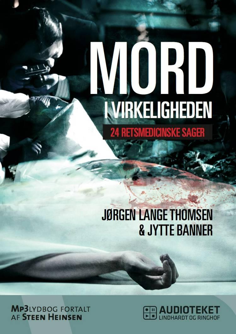 Mord i virkeligheden af Jørgen Lange Thomsen og Jytte Banner