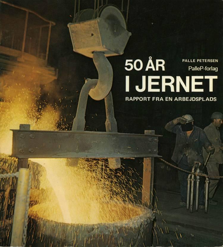 50 år i jernet af Palle Petersen