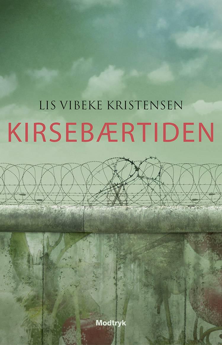 Kirsebærtiden af Lis Vibeke Kristensen