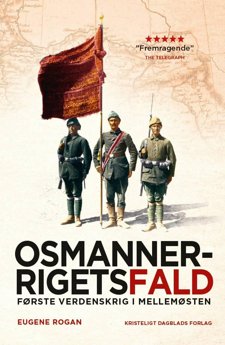 Osmannerrigets fald af Eugene Rogan