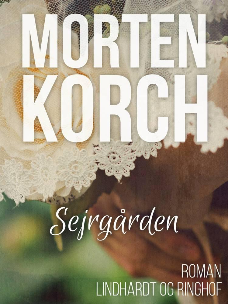 Sejrgården af Morten Korch