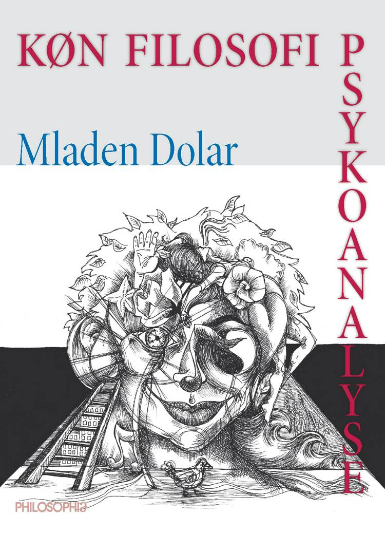 Køn, filosofi og psykoanalyse af Mladen Dolar
