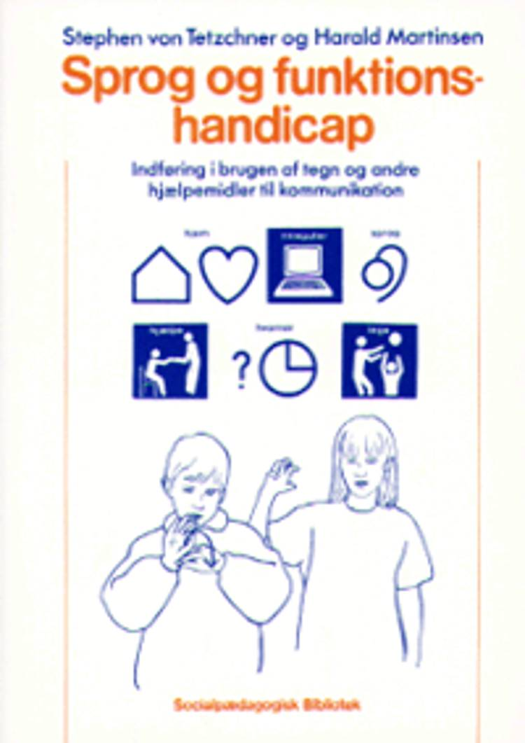 Sprog og funktionshandicap af Harald Martinsen og Stephen von Tetzchner