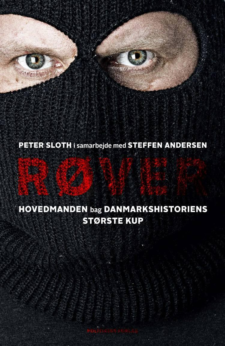 Røver af Peter Sloth og Steffen Andersen