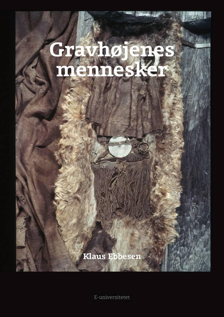 Gravhøjenes mennesker af Klaus Ebbesen