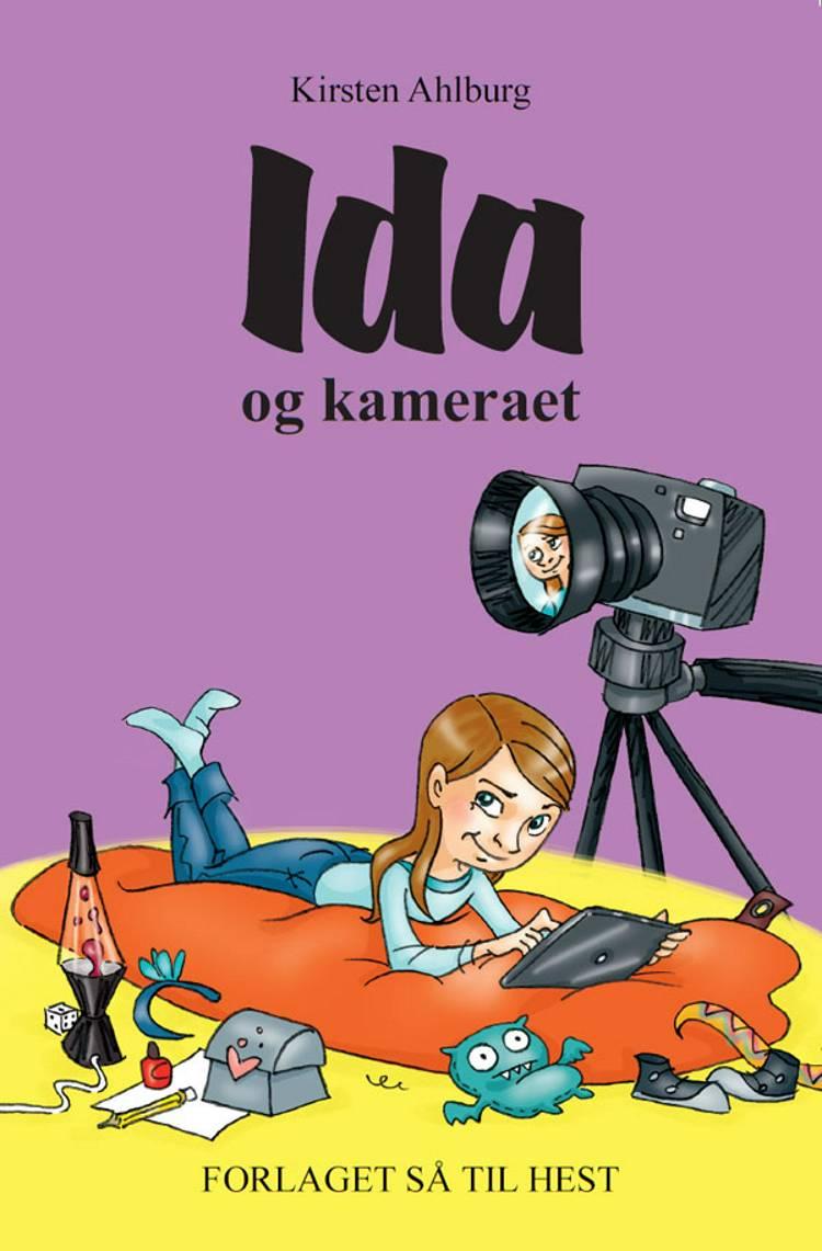 Ida og kameraet af Kirsten Ahlburg