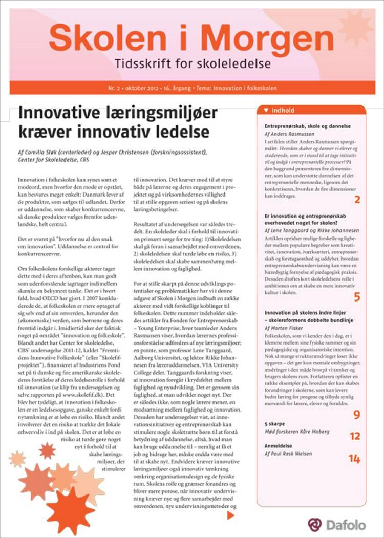 Skolen i Morgen. Nr. 2. Oktober 2012. 16. årgang. Tema: Innovation i folkeskolen af Anders Rasmussen, Lene Tanggaard og Rikke Johannesen m.fl.