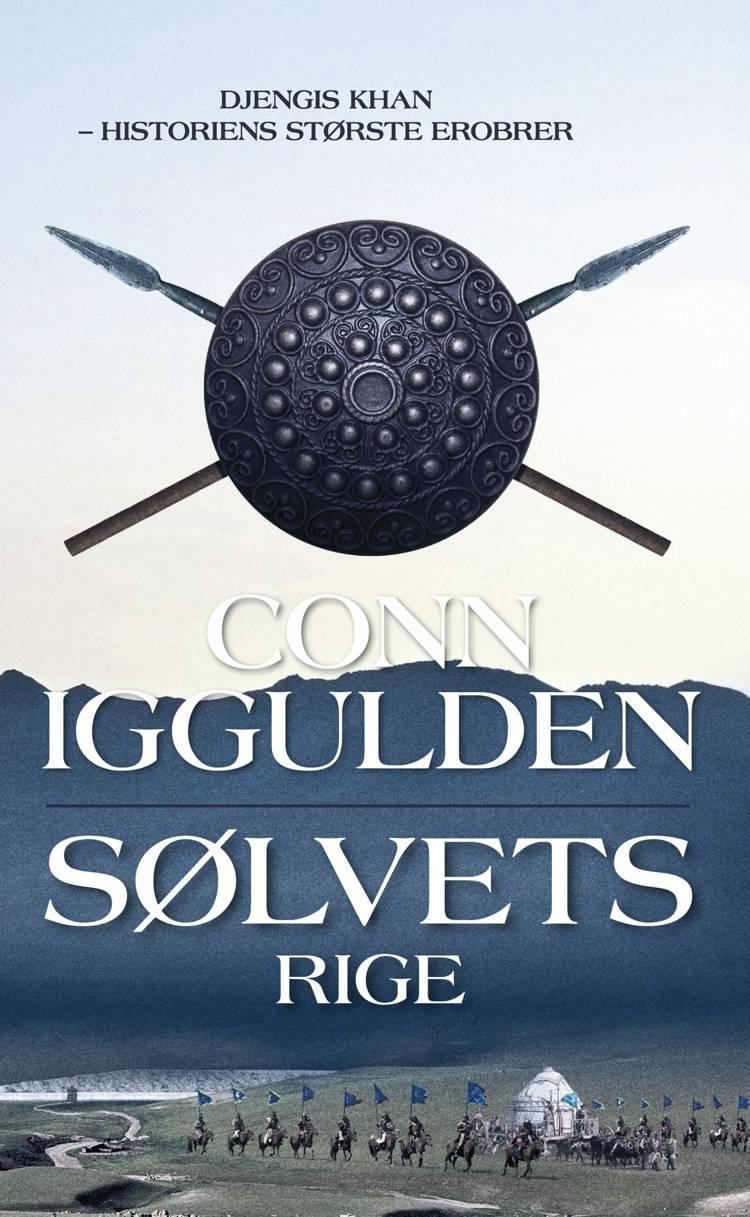 Sølvets rige af Conn Iggulden