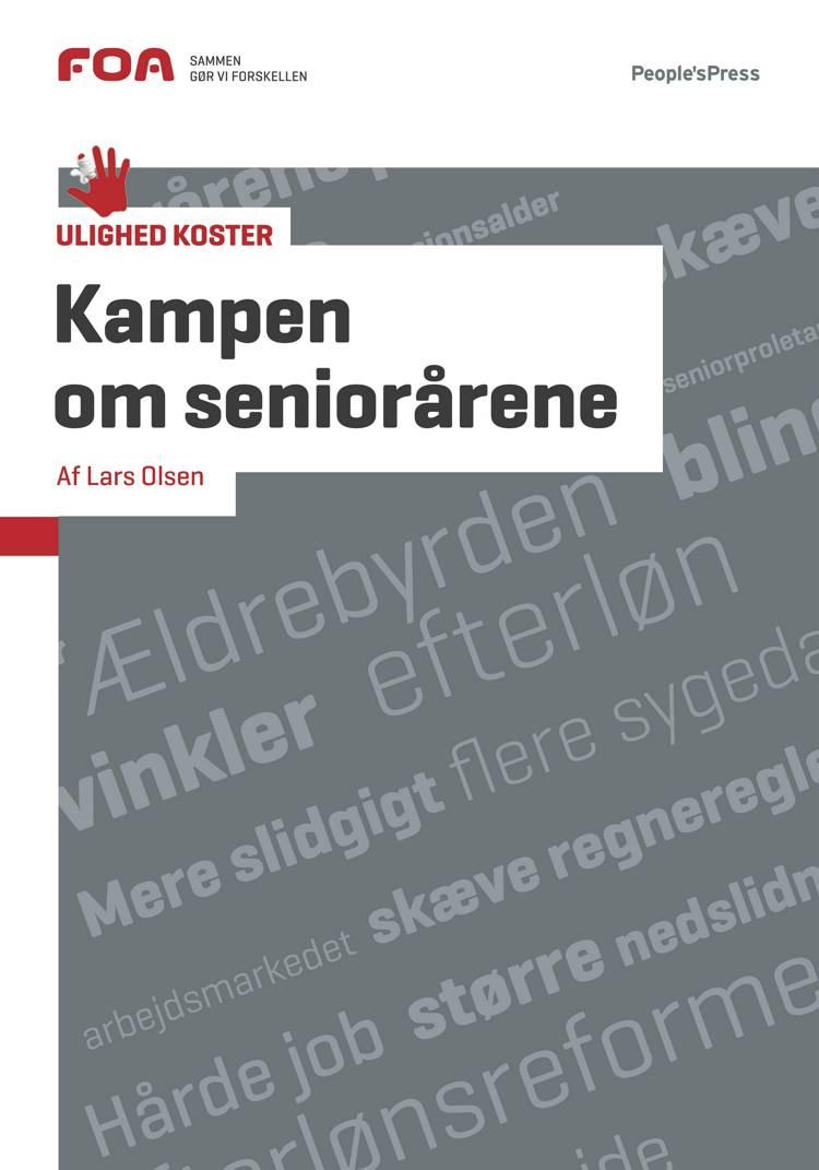 Kampen om seniorårene af Lars Olsen