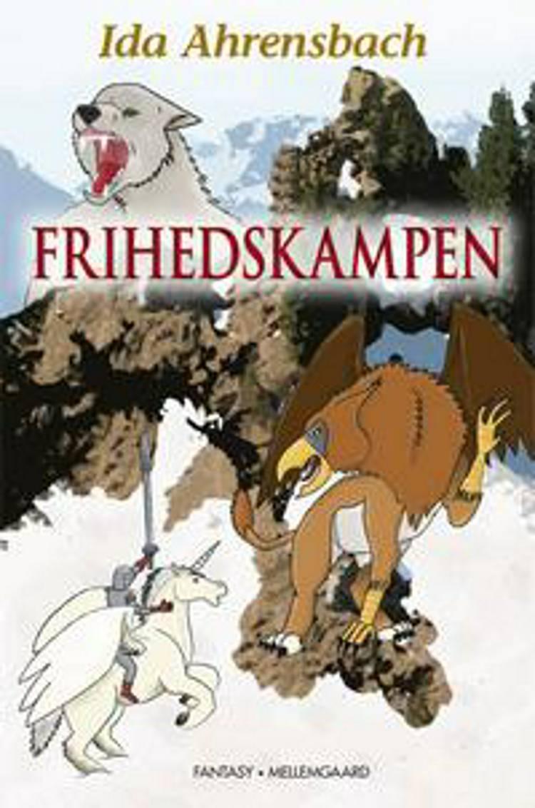 Frihedskampen af Ida Ahrensbach