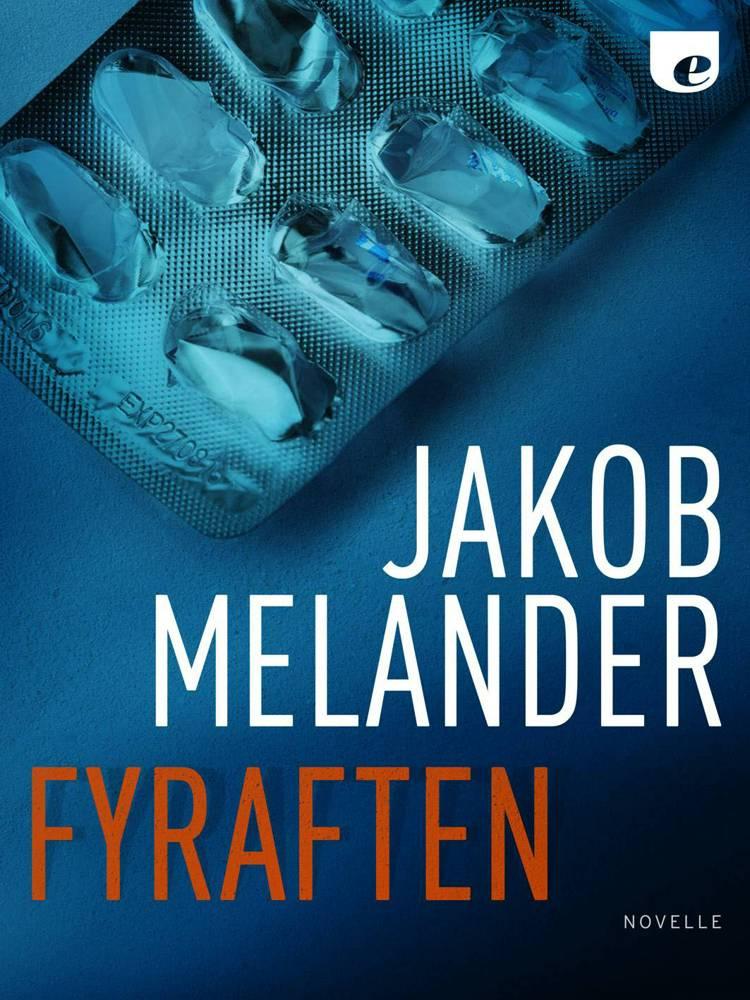 Fyraften af Jakob Melander