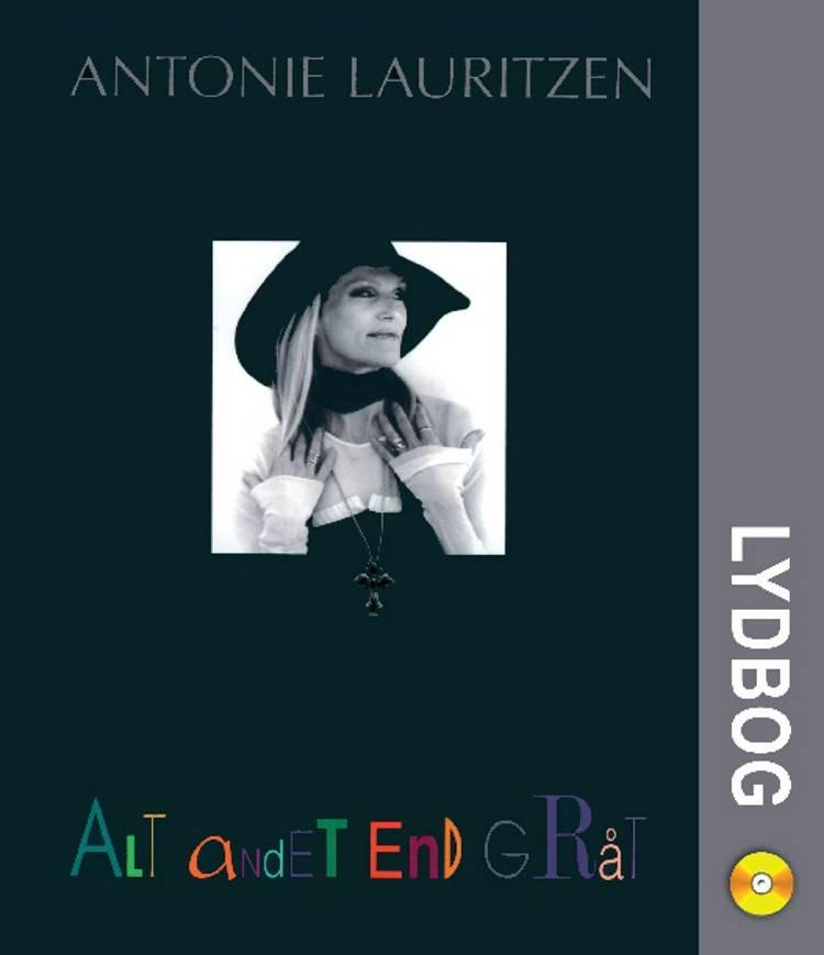 Alt andet end gråt af Antonie Lauritzen