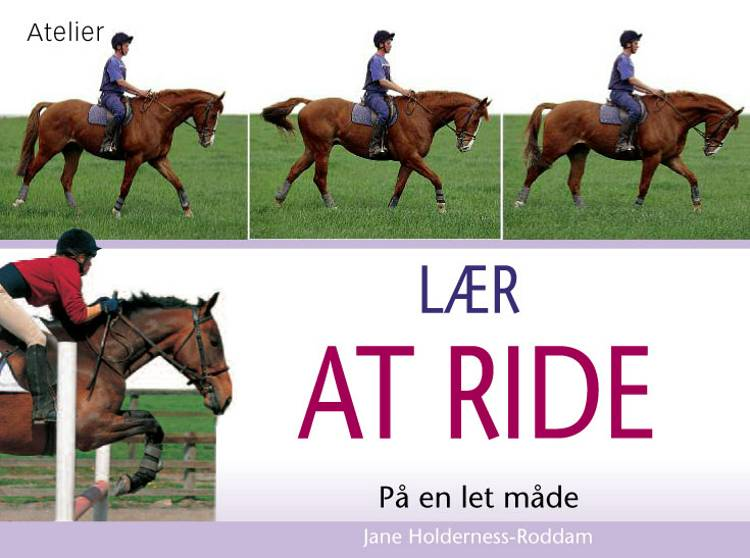 LÆR AT RIDE af Jane Holderness-Roddam