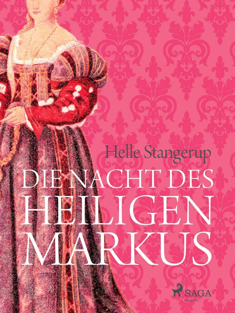Die Nacht des heiligen Markus af Helle Stangerup