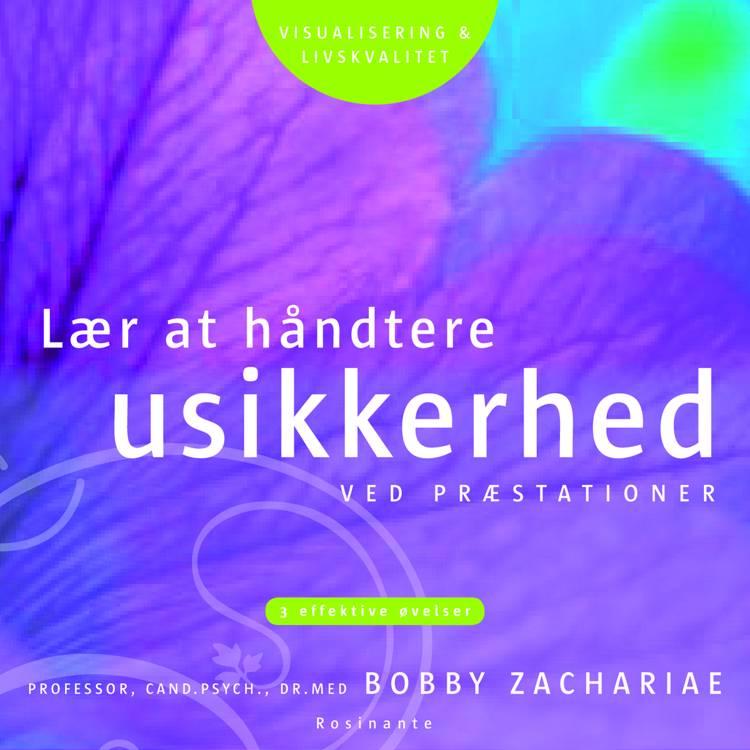 Lær at håndtere usikkerhed af Bobby Zachariae