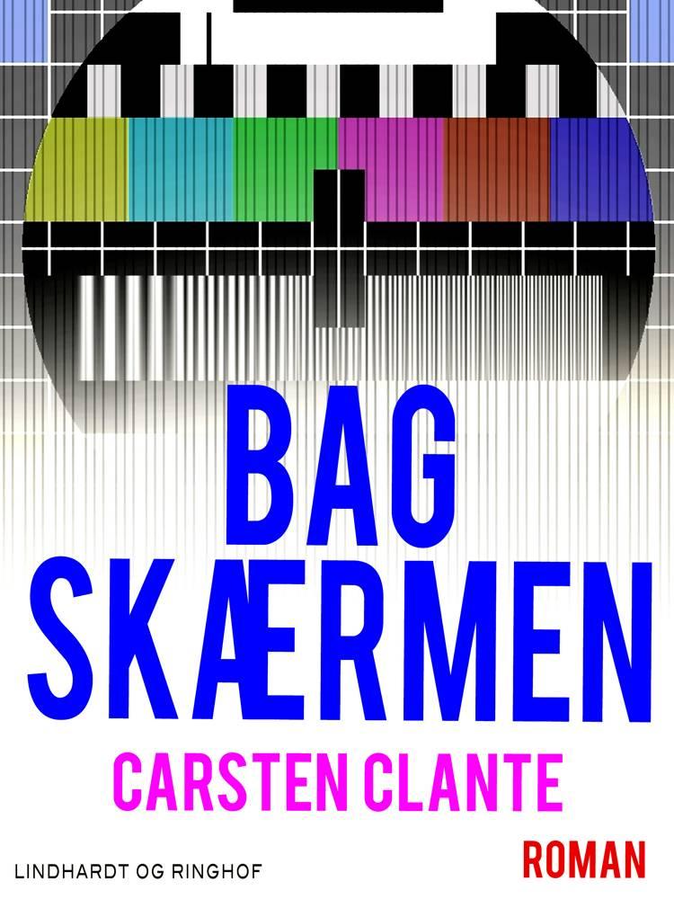 Bag skærmen af Carsten Clante