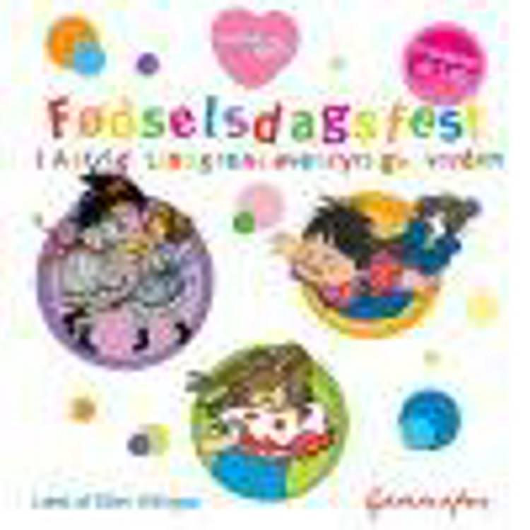 Fødselsdagsfest i Astrid Lindgrens eventyrlige verden af Astrid Lindgren