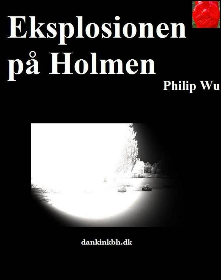 Familien Brandt: Eksplosionen på Holmen af Philip Wu