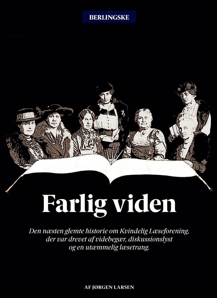 Farlig viden af Jørgen Larsen