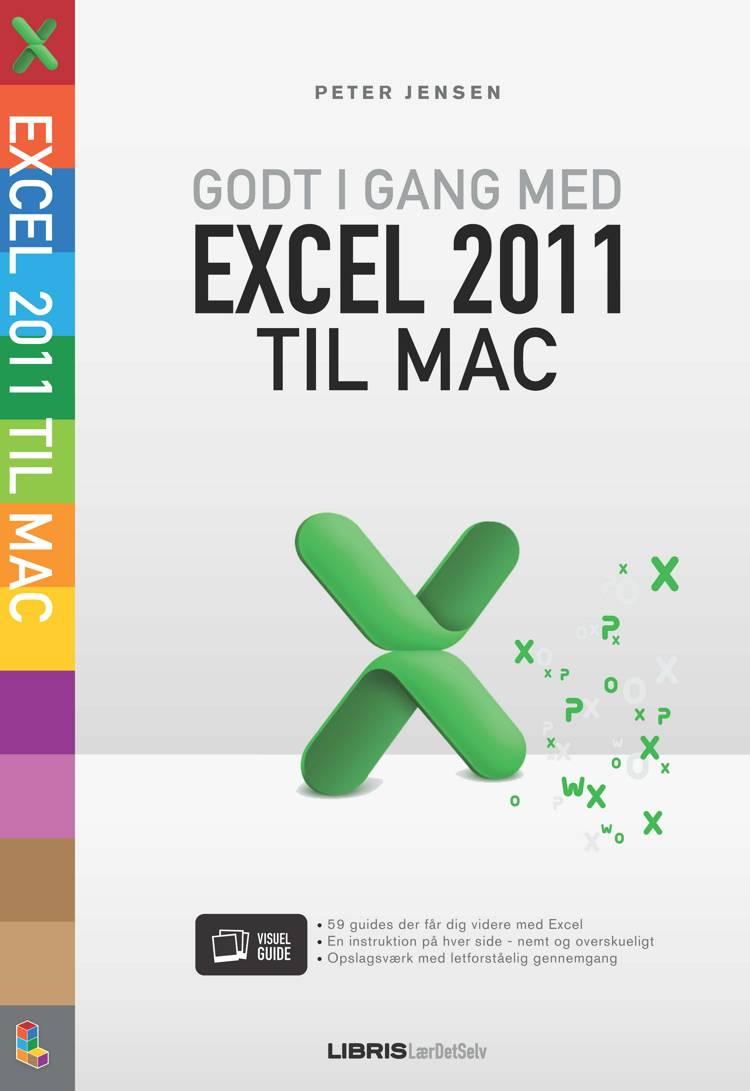 Godt i gang med Excel 2011 til Mac af Peter Jensen