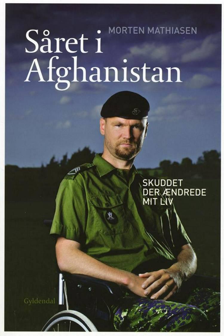 Såret i Afghanistan af Morten Mathiasen og Jakob Fälling