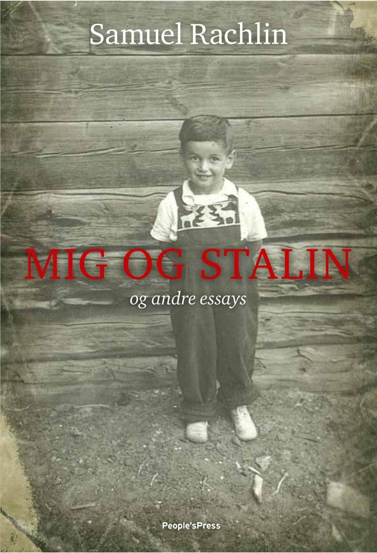 Mig og Stalin af Samuel Rachlin