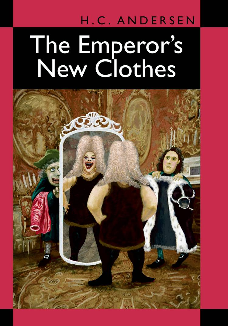 The Emperors New Clothes af H.C. Andersen