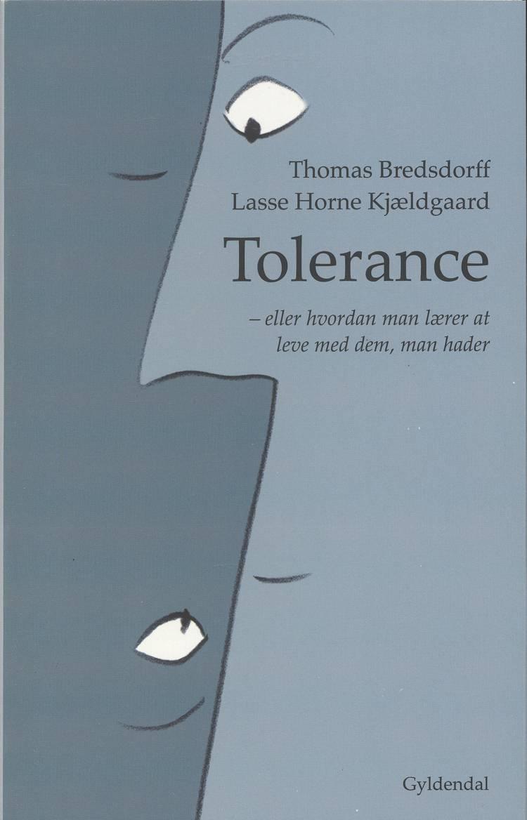 Tolerance af Lasse Horne Kjældgaard og Thomas Bredsdorff