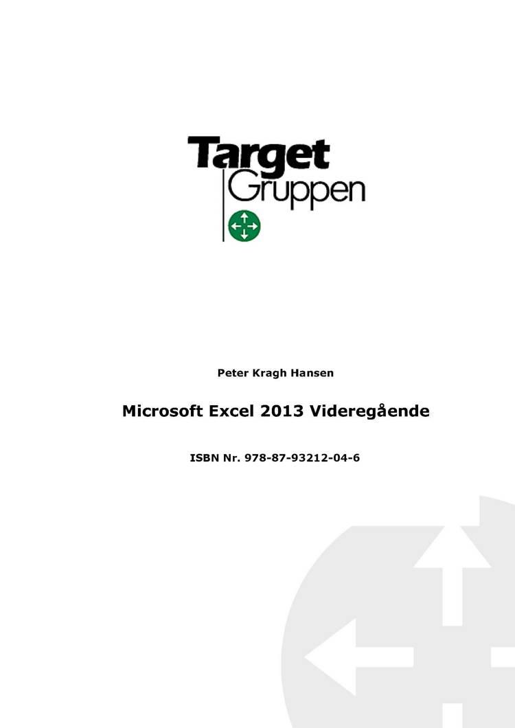 Microsoft Excel 2013 Videregående DK af Peter Kragh Hansen