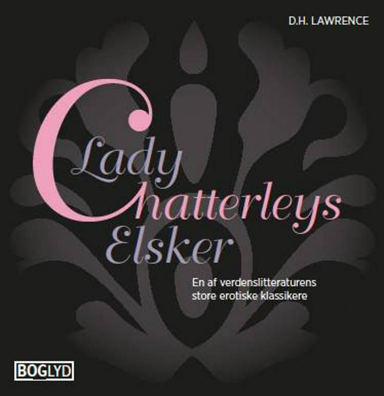 Lady Chatterleys elsker af D.H. Lawrence og D. H. Lawrence