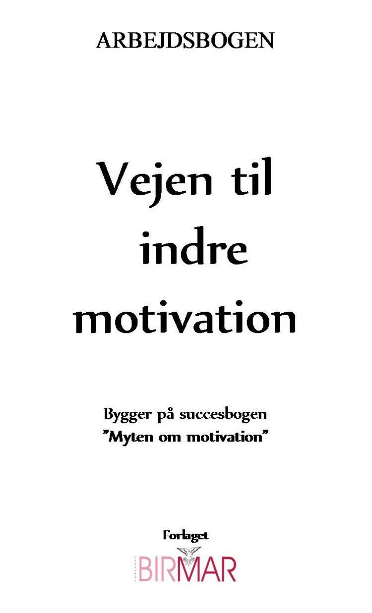 Vejen til indre motivation af Lars Stig Duehart