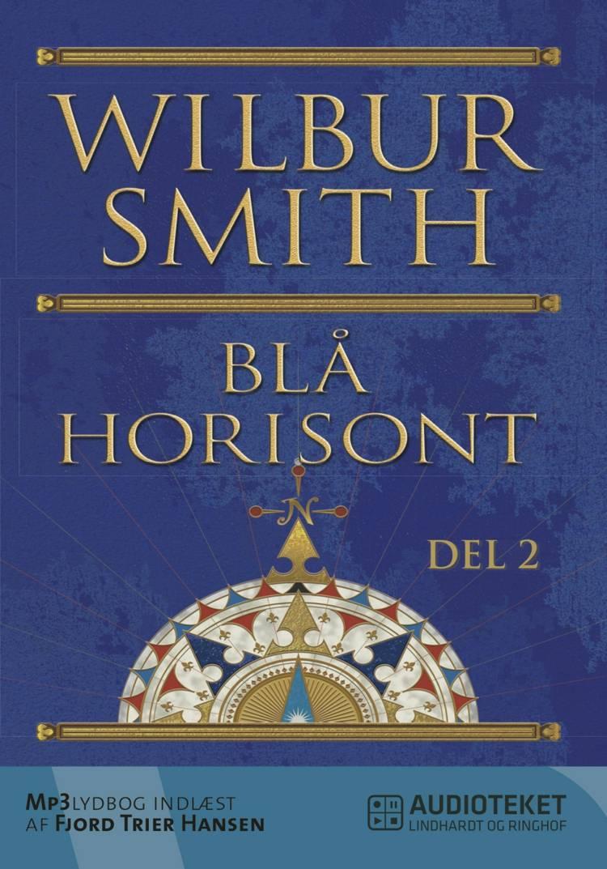 Blå horisont 2 af Wilbur Smith