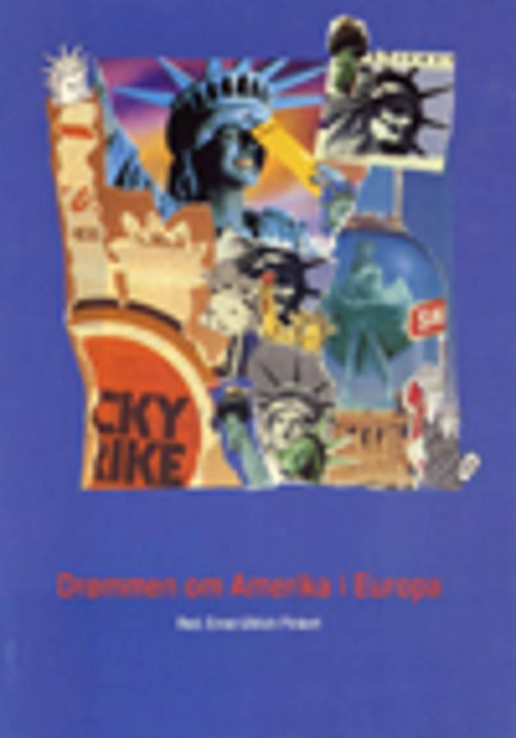 Drømmen om Amerika i Europa af Ernst-Ullrich Pinkert