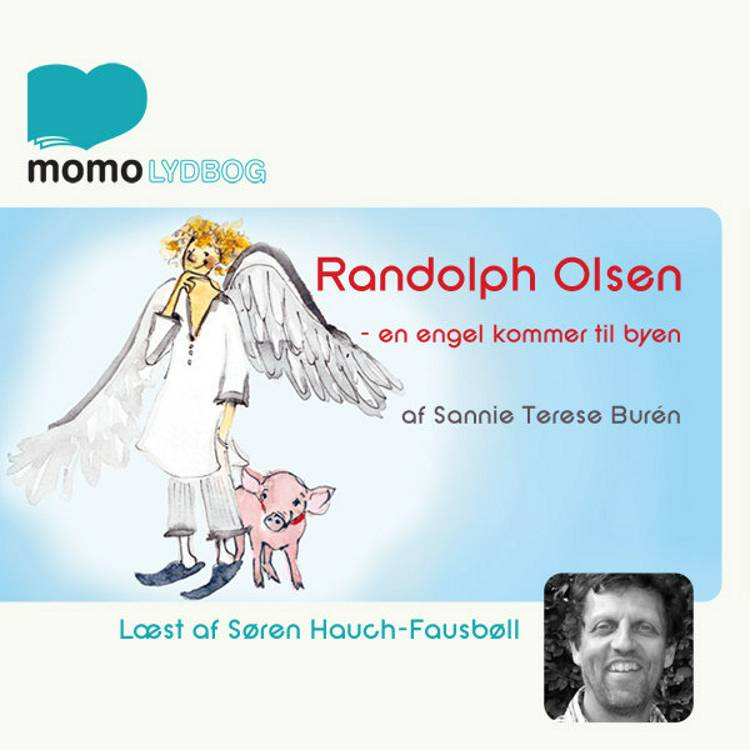 Randolph Olsen - en engel kommer til byen af Sanni Teresa Burén