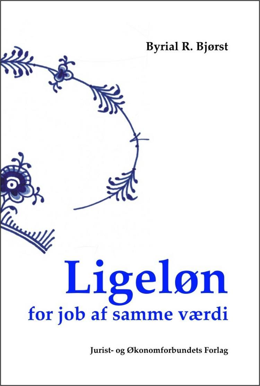 Ligeløn for job af samme værdi af Byrial R. Bjørst
