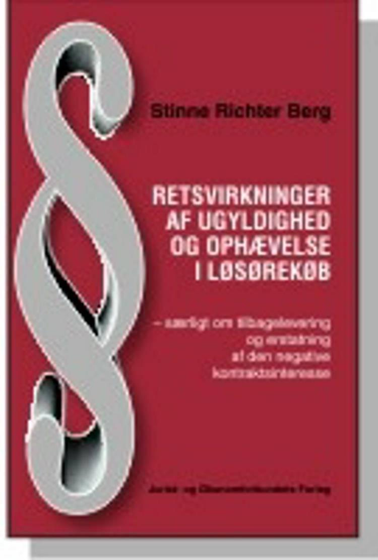 Retsvirkninger af ugyldighed og ophævelse i løsørekøb af Stinne Richter Berg