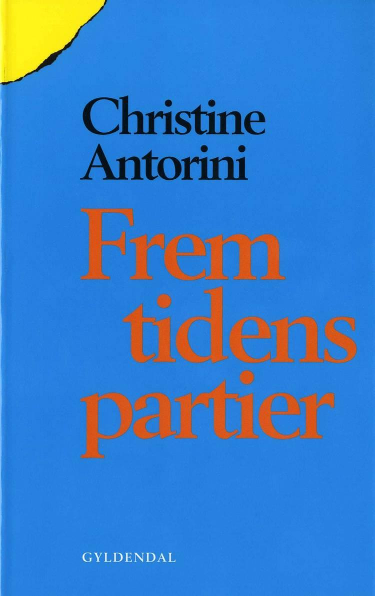 Fremtidens partier af Christine Antorini