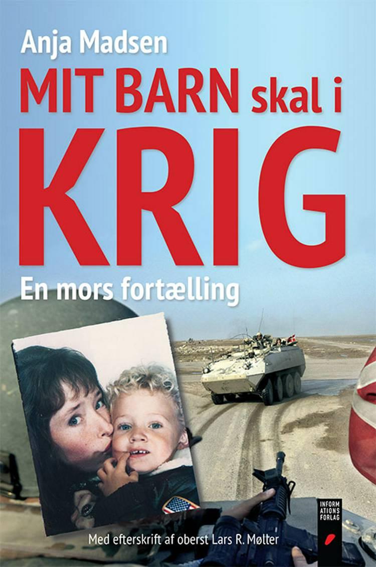 Mit barn skal i krig af Anja Madsen