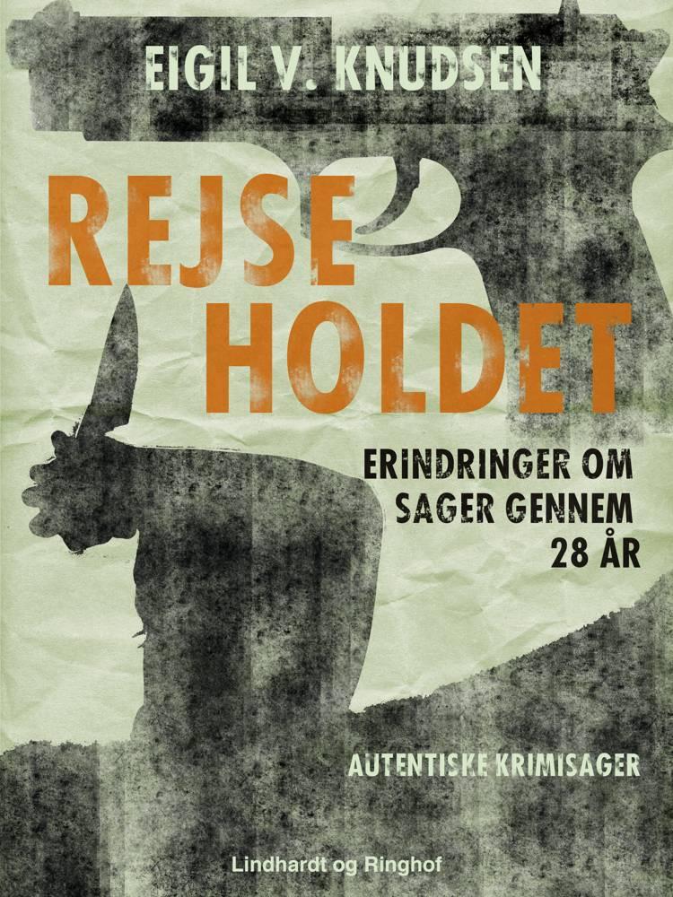 Rejseholdet af Eigil V. Knudsen og Knudsen