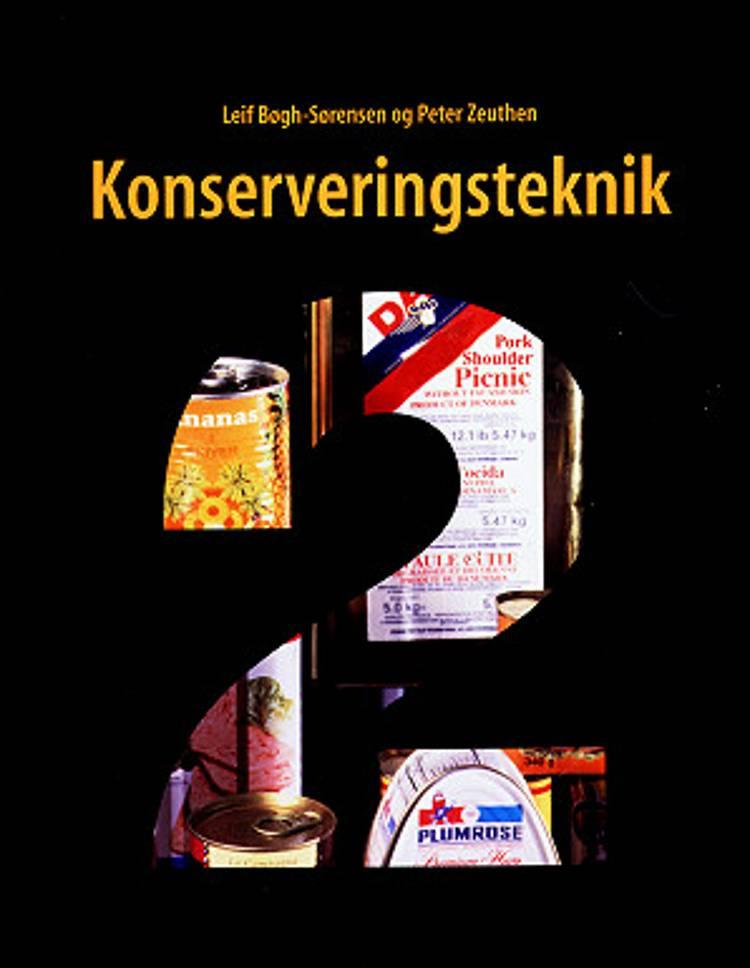 Konserveringsteknik 2 af Peter Zeuthen og Leif Bøgh-Sørensen