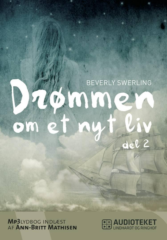 Drømmen om et nyt liv 2 af Beverly Swerling