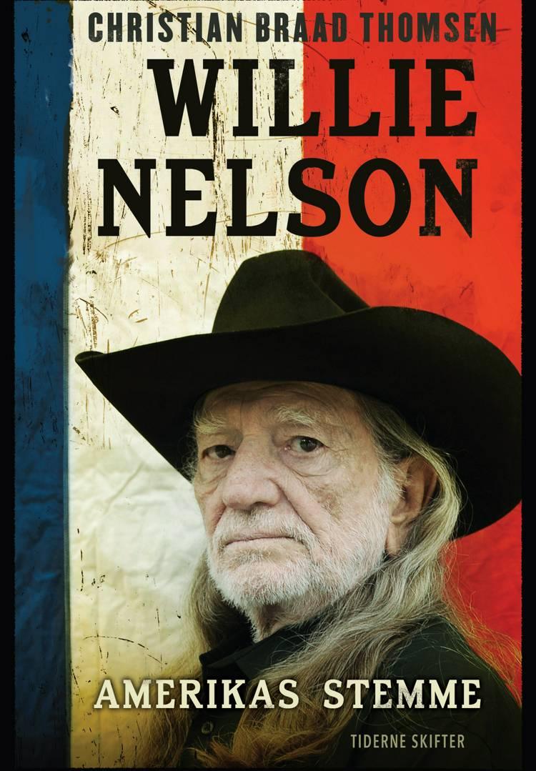 Willie Nelson - Amerikas stemme af Christian Braad Thomsen