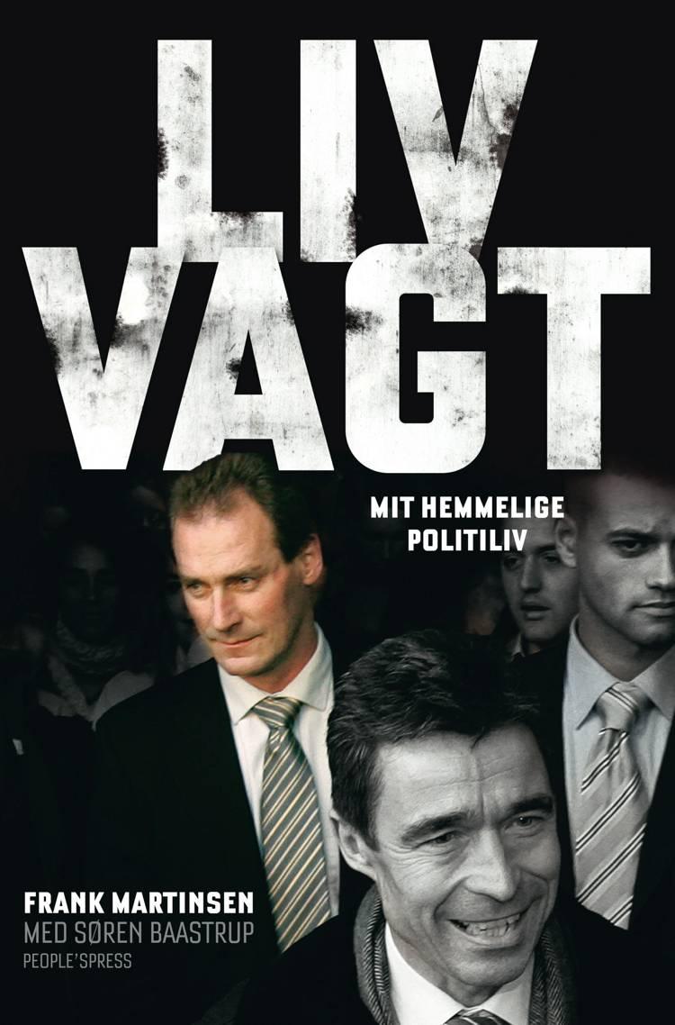 Livvagt af Søren Baastrup og Frank Martinsen