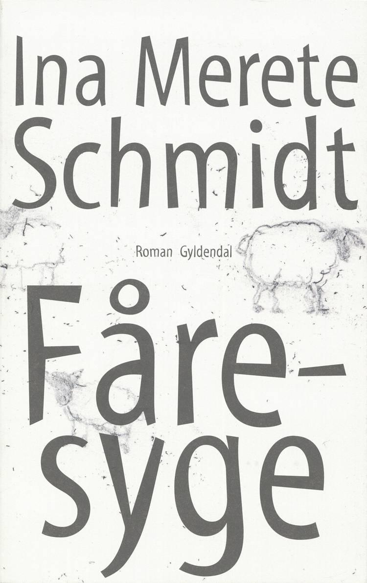 Fåresyge af Ina Merete Schmidt