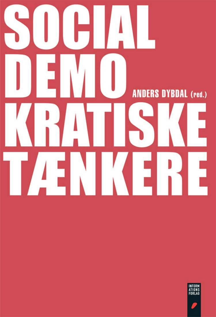 Socialdemokratiske tænkere af Claus Bryld, Anders Dybdal og Steen Christensen m.fl.