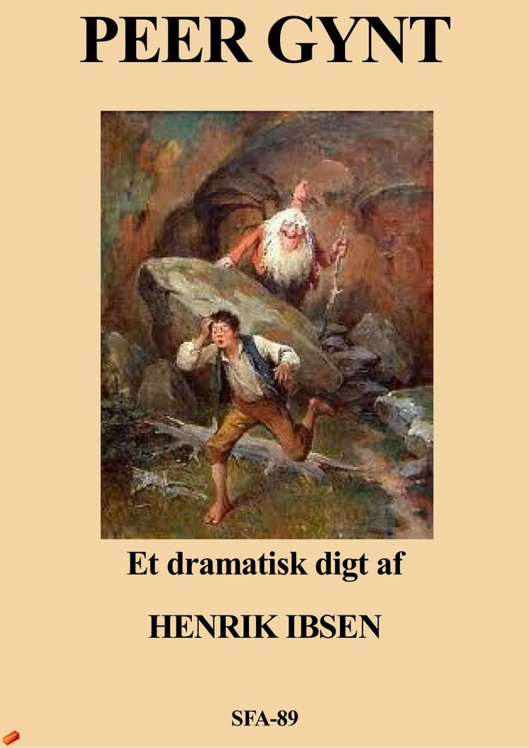 Peer Gynt af Henrik Ibsen