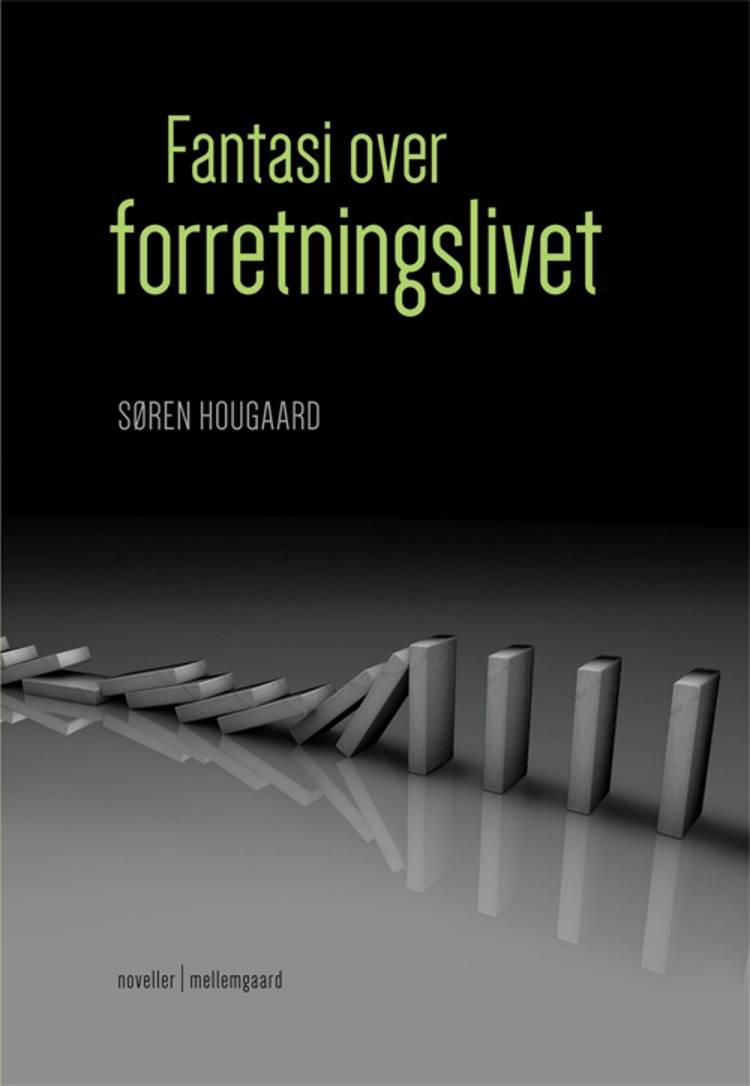 Fantasi over forretningslivet af Søren Hougaard