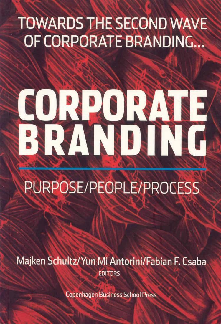 Corporate Branding af Fabian F. Csaba, Majken Schultz og Yun Mi Antorini