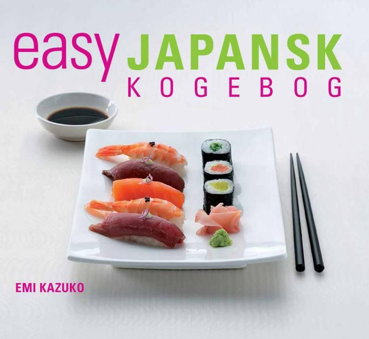 EASY japansk kogebog af Emi Kazuko